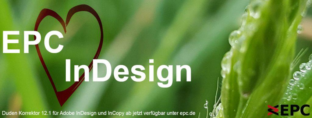 Duden Korrektor 12.1 für Adobe InDesign und InCopy ab jetzt verfügbar unter epc.de